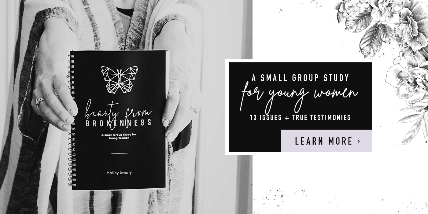 beauty from brokenness - small group study for young women